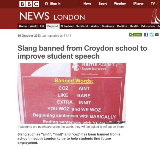 The ban on slang